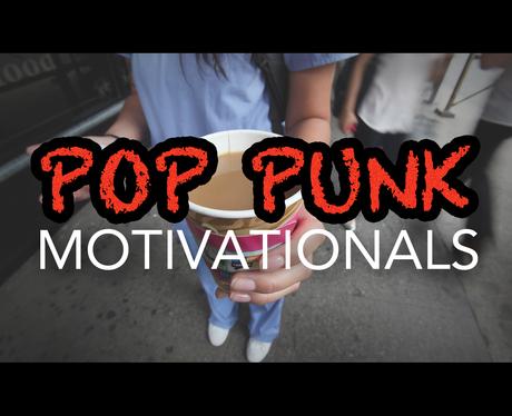 Pop Punk Motivational Posters (Gallery Mode) 11