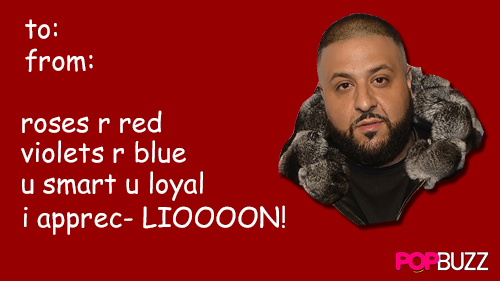 DJ Khaled Tumblr Valentine