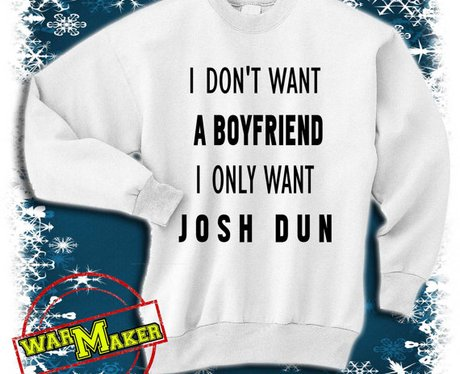 I Don't Want a Boyfriend I Only Want JOSH DUN sweatshirt
