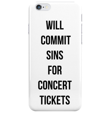 Commit Sins For Concert Tickets Phone Case
