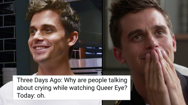 15 Memes You'll Only Understand If 'Queer Eye' Makes You Cry