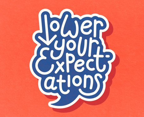 Lower Your Expectations podcast