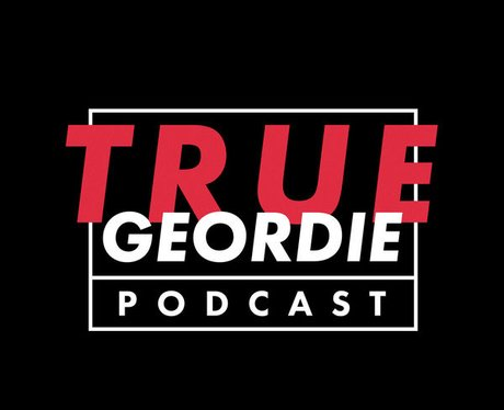 true geordie podcast