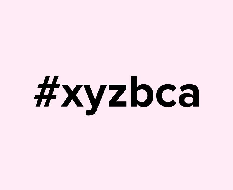 What does #xyzbca mean on TikTok?